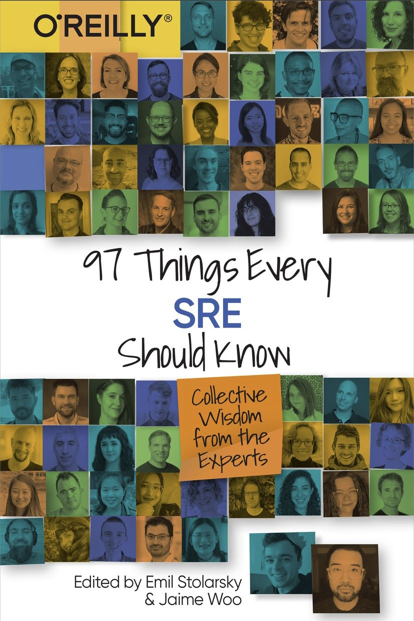 97 Things Every SRE Should Know Book