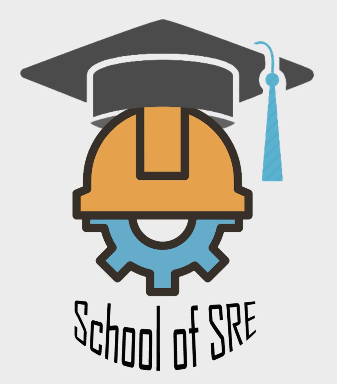 School of SRE